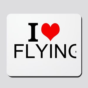 I Love Flying Mousepad