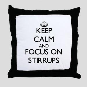 Keep Calm and focus on Stirrups Throw Pillow