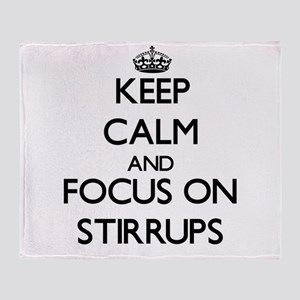 Keep Calm and focus on Stirrups Throw Blanket