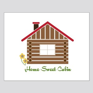 Home Sweet Cabin Posters
