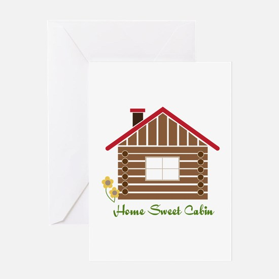 Home Sweet Cabin Greeting Cards