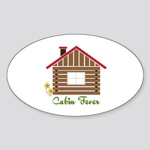 Cabin Fever Sticker