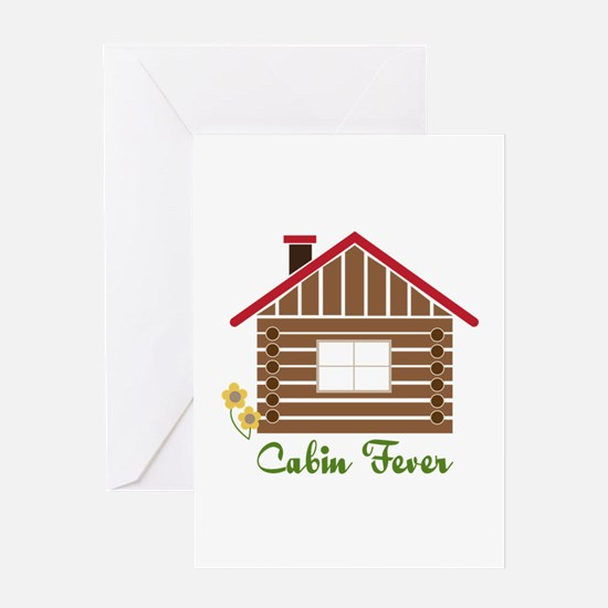 Cabin Fever Greeting Cards
