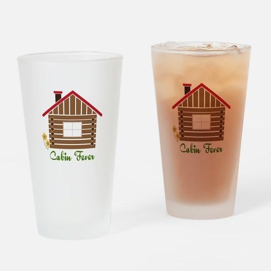 Cabin Fever Drinking Glass