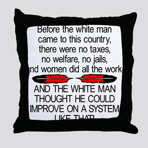 Before The White Man Came Throw Pillow