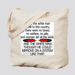 Before The White Man Came Tote Bag