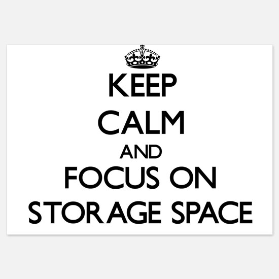 Keep Calm and focus on Storage Space Invitations