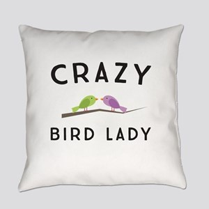 Crazy bird lady Everyday Pillow
