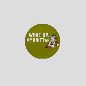 What up, my knitta? Mini Button