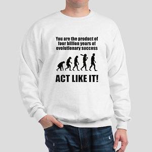 Evolutionary Success Sweatshirt