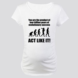 Evolutionary Success Maternity T-Shirt