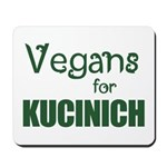 Vegans for Kucinich Mousepad