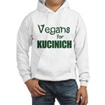 Vegans for Kucinich Hooded Sweatshirt