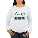 Vegans for Kucinich Women's Long Sleeve T-Shirt