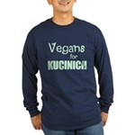 Vegans for Kucinich Long Sleeve Dark T-Shirt