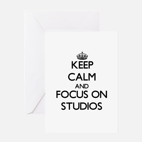 Keep Calm and focus on Studios Greeting Cards