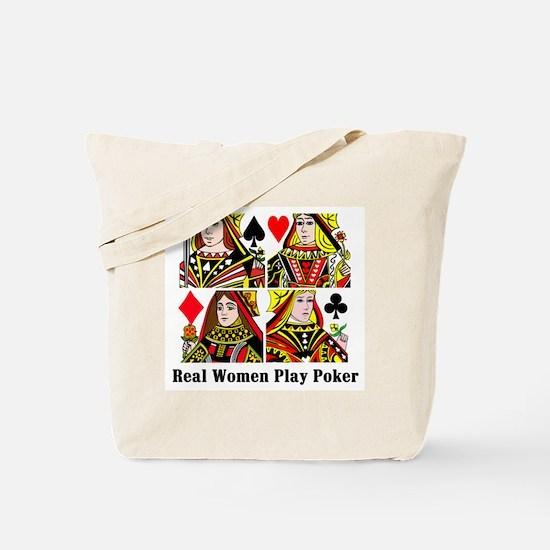 Real Women Play Poker Tote Bag
