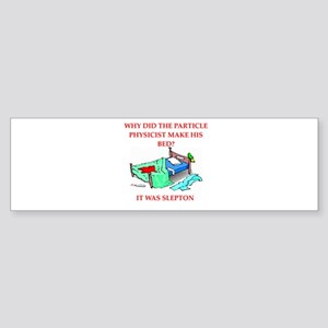 funny physics joke on gifts and t-shirts Sticker (