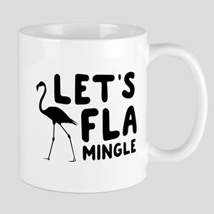 Let's flamingle Mugs