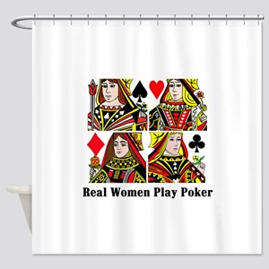 Real Women Play Poker Shower Curtain