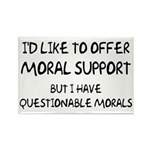 Questionable Moral Support Rectangle Magnet