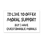Questionable Moral Support 20x12 Wall Decal