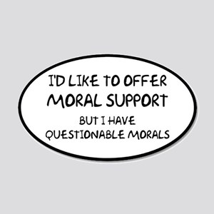Questionable Moral Support 20x12 Oval Wall Decal