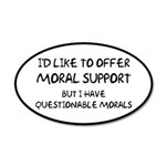 Questionable Moral Support 35x21 Oval Wall Decal