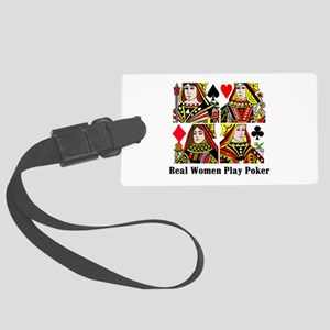 Real Women Play Poker Large Luggage Tag