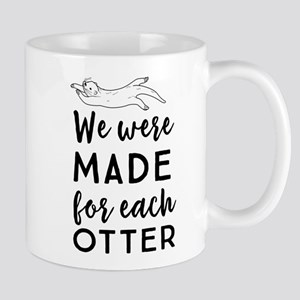 We were made for each otter Mugs