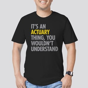Its An Actuary Thing Men's Fitted T-Shirt (dark)