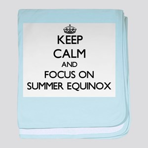 Keep Calm and focus on SUMMER EQUINOX baby blanket
