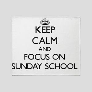 Keep Calm and focus on Sunday School Throw Blanket