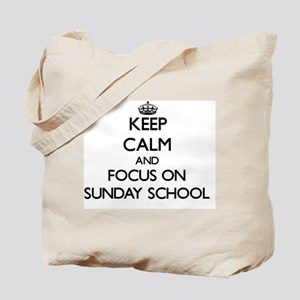 Keep Calm and focus on Sunday School Tote Bag