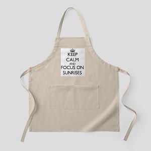 Keep Calm and focus on Sunrises Apron
