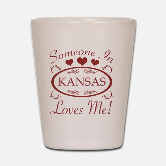 Somebody In Kansas Loves Me Shot Glass