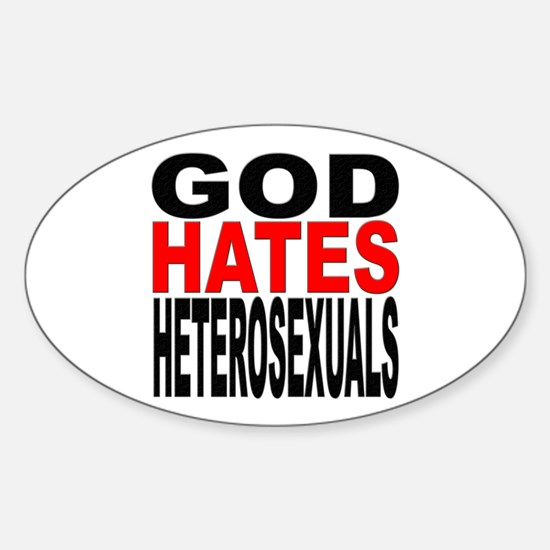 God Hates Heterosexuals Oval Decal