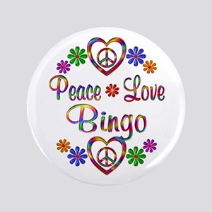 "Peace Love Bingo 3.5"" Button"