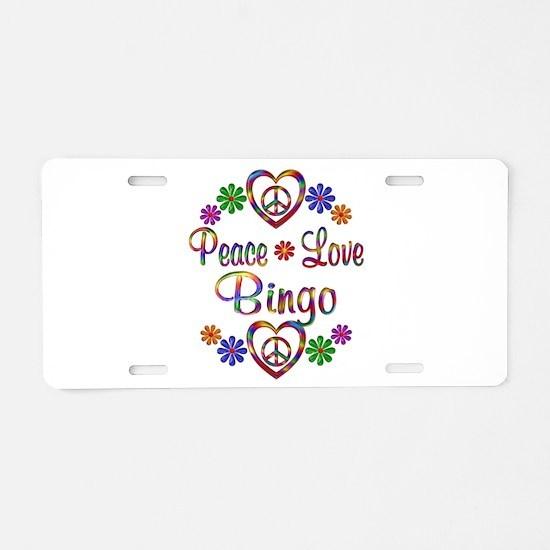 Peace Love Bingo Aluminum License Plate