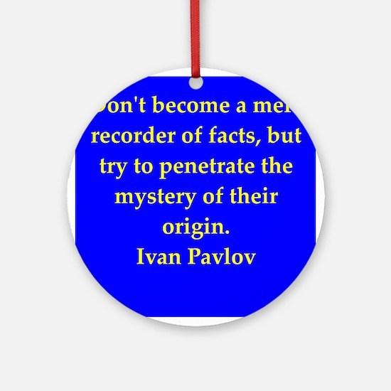 pavlov2.jpg Ornament (Round)