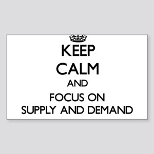 Keep Calm and focus on Supply And Demand Sticker