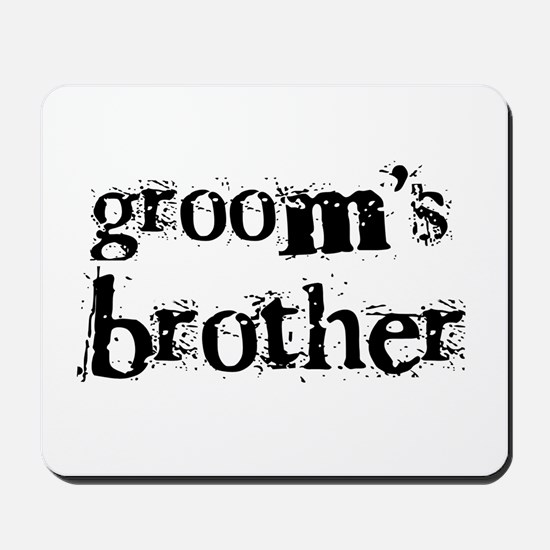 Groom's Brother Mousepad