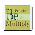 Fruitful Being Mousepad