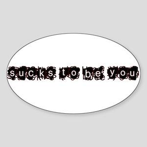 sux 2 b u - Oval Sticker