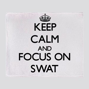 Keep Calm and focus on Swat Throw Blanket