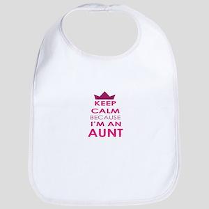 Keep Calm because Im and Aunt Bib