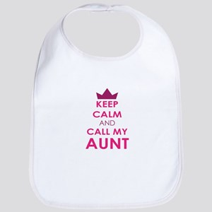 Keep Calm and Call My Aunt Bib