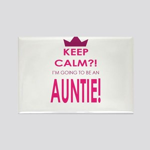 Keep Calm Im going to be an auntie Magnets