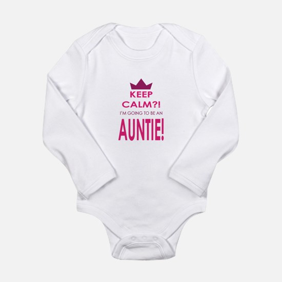 Keep Calm Im going to be an auntie Body Suit
