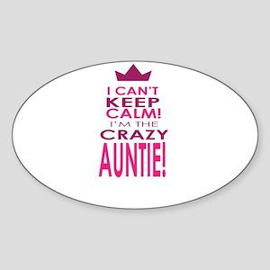 I cant keep calm calm crazy aunt Sticker